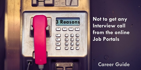not to get any Interview call from the online Job Portals