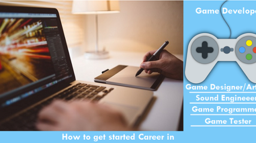 How to get started Career in Gaming | Detailed Career Guide