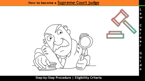 How to Become a Supreme Court Judge [Step-by-Step] Guide