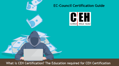What is CEH Certification & Why you should get it?