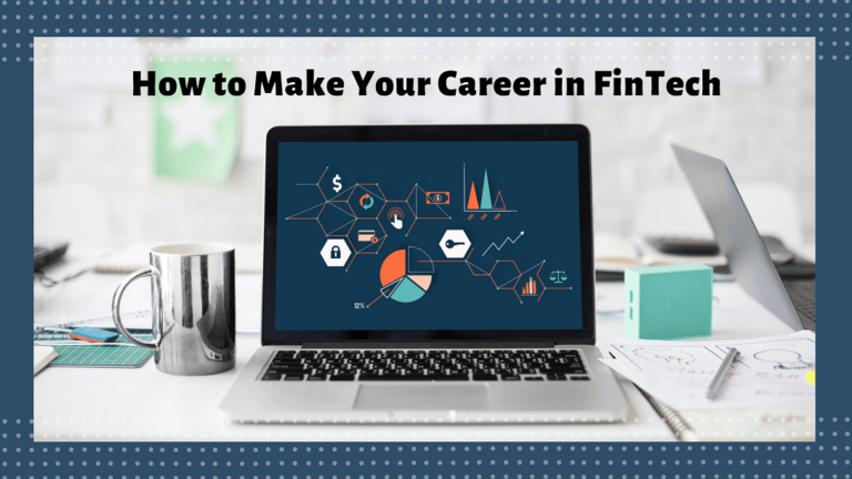 How to Make Your Career in FinTech | Career Roadmap
