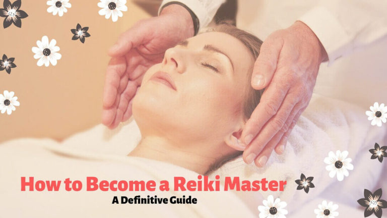 How to Become a Reiki Master Teacher | A Definitive Guide