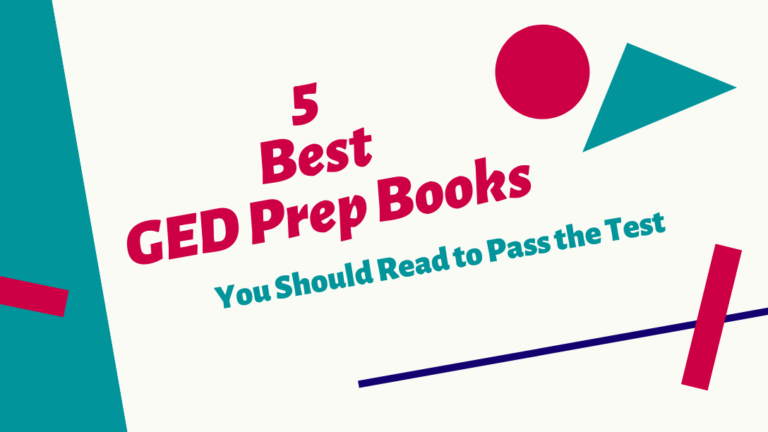 5 Best GED Prep Books To Pass The Exam [2020 UPDATED]