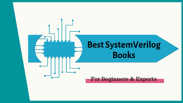 7 Best SystemVerilog Books for Beginners & Experts [2020 UPDATED]