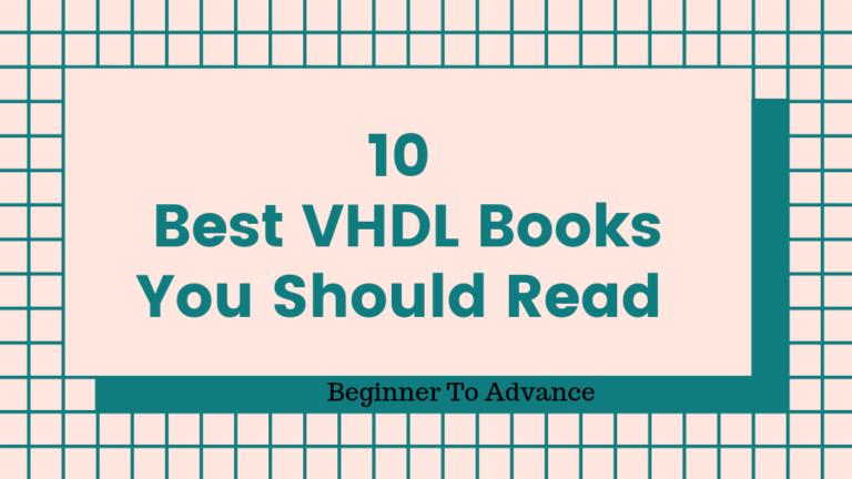 10 Best VHDL Books You Should Read [2020] [UPDATED]