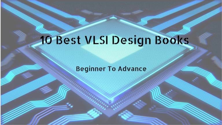 10 Best VLSI Design Books to Read in [2020] [UPDATED]