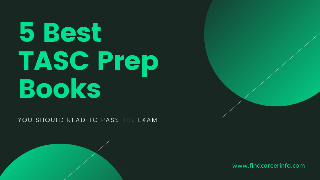 5 Best TASC Prep Books You Should Read To Pass The Exam