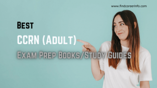 10 Best CCRN (Adult) Exam Prep Books/ Study Guides Review