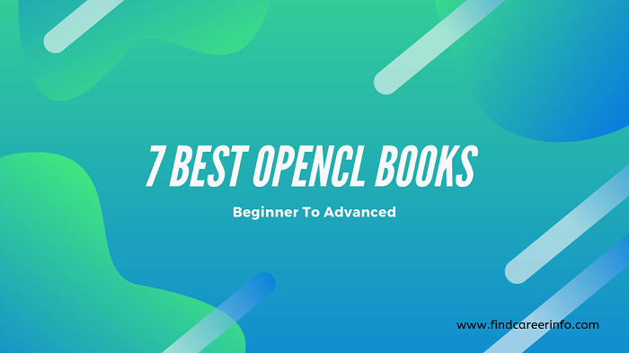 7 Best OpenCL Books You Should Read | Beginner To Advanced [2020 UPDATED]