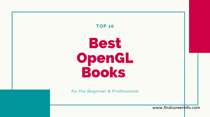 Top 10 Best OpenGL Books for the Beginner & Professional