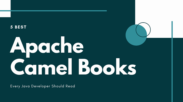 5 Best Apache Camel Books For Beginners & Intermediate Developers [2020 UPDATED]