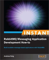 books to learn Instant RabbitMQ Messaging Application Development