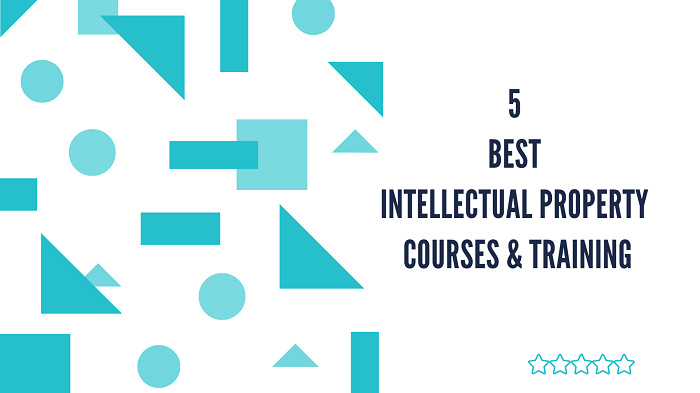 5 Best Intellectual Property Courses & Training Online