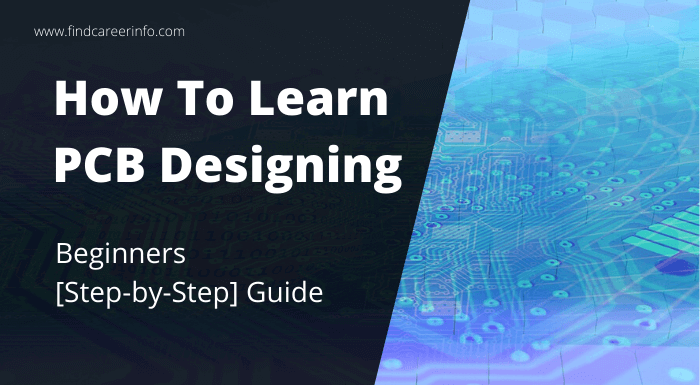 How To Learn PCB Designing Beginners Step by Step Guide