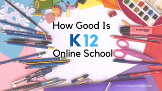 How Good Is K12 Online School For Your Child ? in [2021]