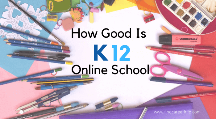 How Good Is K12 Online School For Your Child
