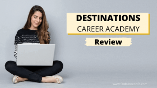 Destinations Career Academy Review | Are They Really Good?