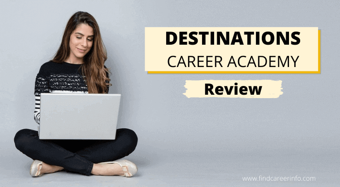 Destinations Career Academy Review Why You Should Choose
