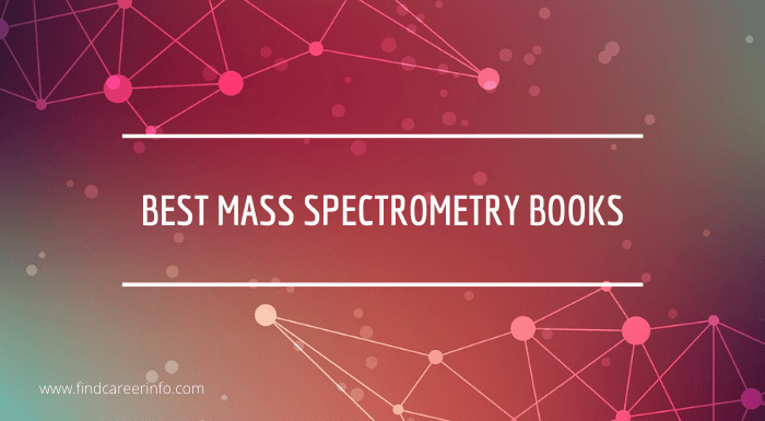 best Mass Spectrometry Books to read