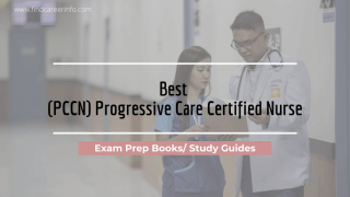 10 Best PCCN Exam Prep Books/ Study Guides Review