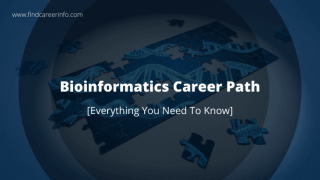 Bioinformatics Career Path - Everything You Need To Know