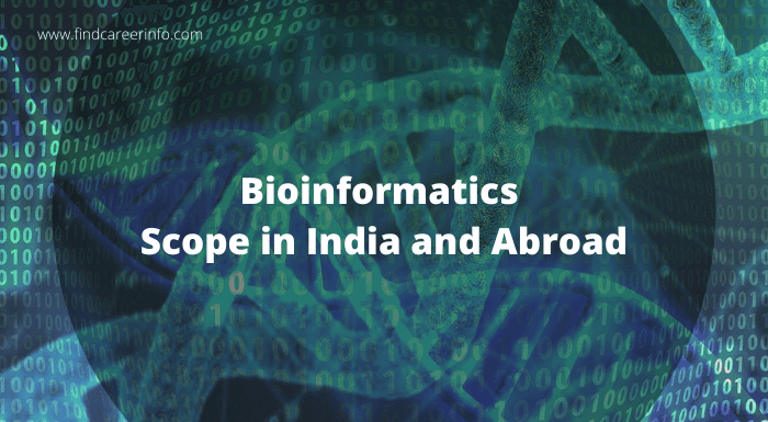 Scope of Bioinformatics: India or Abroad – Which is Better?